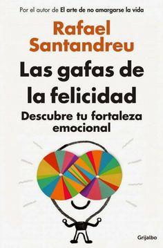 Rafael Santandreu es uno de los psicólogos más prestigiosos de España.  Está especializado en ayudar a las personas a desarrollar su fortaleza emocional. A través de su método miles de personas han conseguido perder sus miedos de forma permanente. Ahora te toca a ti descubrir las lentes que te enseñarán a graduar tu corazón y tu mente.  http://www.imosver.com/es/libro/gafas-de-la-felicidad-descubre-tu-fortaleza-emocional_0010027830