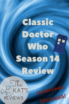 It's the end of the Hinchcliffe-Holmes era with Season Classic Doctor Who, The Kat, Twelfth Doctor, Give It To Me, Let It Be, Tv Reviews, Season 12, Let Them Talk, In The Heights