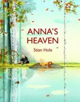 After the death of her mother, Anna and her father imagine that Heaven might be a place where one can help in God's garden, visit with old friends, and take off one's socks whenever one pleases