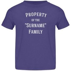 Family tee shirt | Personalize this toddlers tee shirt with the family surname.