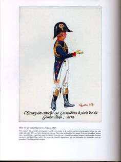 Imperial Guard: Plate 17: Grenadier Regiments, Surgeon, 1813.