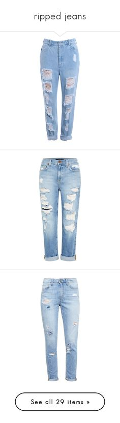 """""""ripped jeans"""" by amy-lopezx ❤ liked on Polyvore featuring jeans, pants, bottoms, pantalones, light blue jeans, light blue ripped jeans, destroyed jeans, distressing jeans, destructed jeans and denim"""
