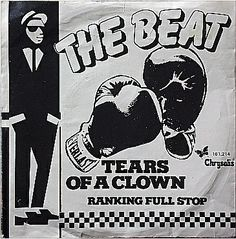 The Beat - Tears of a Clown (Dutch The English Beat, Ska Music, Edge Of The Universe, Ska Punk, One Step Beyond, Rude Boy, Northern Soul, Ray Charles, Skinhead