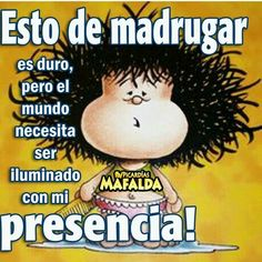 Good Morning Quotes For Him - Unity Fashion Funny Spanish Memes, Spanish Humor, Spanish Quotes, Mafalda Quotes, Good Morning Quotes For Him, Funny Note, Pinterest Memes, Happy Week, Morning Greetings Quotes