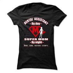 DENTAL ASSISTANT MOM 22135324 T Shirts, Hoodies, Sweatshirts - #shirt design #red sweatshirt. MORE INFO => https://www.sunfrog.com/Funny/DENTAL-ASSISTANT-MOM-22135324.html?60505