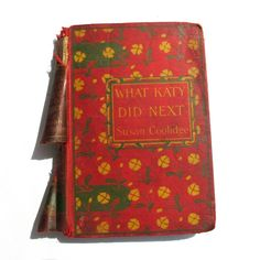 Items similar to What Katy Did Next by Susan Coolidge, 1903 Adventures of Katy Carr as she travels to Europe on Etsy Vintage Children's Books, Antique Books, Vintage Antiques, Craft Shop, Classic Books, Fiction, Adventure, Handmade Gifts, Children Books