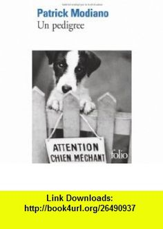 Pedigree (French Edition) (9782070321025) Patrick Modiano , ISBN-10: 2070321029  , ISBN-13: 978-2070321025 ,  , tutorials , pdf , ebook , torrent , downloads , rapidshare , filesonic , hotfile , megaupload , fileserve