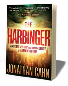 The Harbinger - An amazing book about biblical history and prophecy showing how it is unfolding from 9/11 to present.