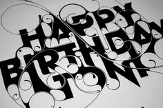 by Robert Missen, via Behance Happy Birthday Wishes Dad, Happy Birthday Princess, Birthday Wishes For Boyfriend, Birthday Quotes For Him, Birthday Cards For Men, Friend Birthday, Happy Birthday Calligraphy, Birthday Typography, Friendship Pictures