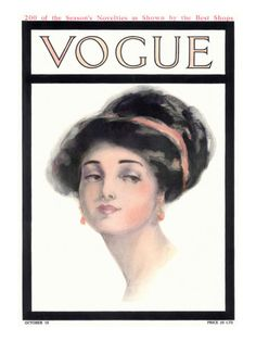 Vogue Cover - October 1910      With a long graceful neck, soft hair piled high on her head, a captivating glance, and an aristocratic air, this young woman represented the feminine ideal of the time. She was commonly known as a 'Gibson Girl.' This beautiful illustration, by Helen Dryden, appeared on the October 15, 1910, cover of Vogue.