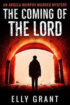 The Coming of the Lord (Angela Murphy Murder Mysteries Book by [Grant, Elly] set in Glasgow Murder Mystery Books, Murder Mysteries, Glasgow, Tartan, Thriller, Lord, Movie Posters, Fictional Characters, Film Poster