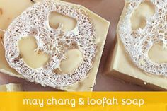 May Chang & Loofah Soap