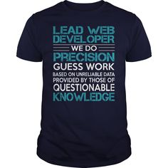 [Hot tshirt name font] Awesome Tee For Lead Web Developer  Coupon Today  How to ? 1. Select color 2. Click the ADD TO CART button 3. Select your Preferred Size Quantity and Color 4. CHECKOUT! If you want more awesome tees you can use the SEARCH BOX and find your favorite !!  Tshirt Guys Lady Hodie  SHARE and Get Discount Today Order now before we SELL OUT  Camping tee for lead web developer