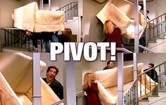"…and whenever you move furniture, you scream this. | Community Post: 22 Signs You're Still Addicted To ""Friends"""