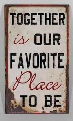 Cute quote :) Sure is my fav place.
