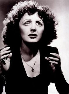 Love Love Love Edith Piaf...her voice is so smooth and sad, and anything in French is pretty