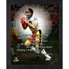 Terry Bradshaw Pro Quote. Click to order. #Steelers - $19.99