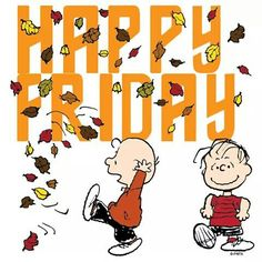 Charlie Brown Autumn Happy Friday charlie brown friday happy friday tgif friday quotes friday quote funny friday quotes quotes about friday autumn friday quotes Snoopy Love, Charlie Brown And Snoopy, Snoopy And Woodstock, Its Friday Quotes, Friday Humor, Funny Friday, Happy Friday Pictures, Charlie Brown Characters, Peanuts Characters
