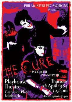 The Cure  poster  by tarlotoys/ Luv the art work it verymuch inspired me later in life to use day glo in my own art work...
