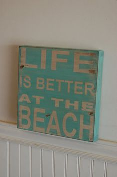 Se puede hacer con los azafates volteados Life is better at the beach wood sign - distressed - great piece for your vacation home, beach house, summer decor Beach Wood Signs, Wooden Signs, Coastal Style, Coastal Decor, Vintage Flowers Wallpaper, Beach Posters, Bernardo, Nautical Home, Custom Canvas