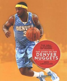 The Story of the Denver Nuggets (Paperback)  33b408730