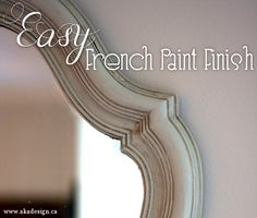 Great tutorial for getting an aged french finish on wood pieces!