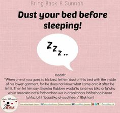 Saves you from any harmfull things on the Bed (if there) and gives you rewards for having done a Sunnah. #sunnah #revive #dust #bed #before #sleeping #save #harmful #reward #dua