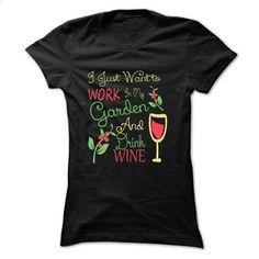GARDENING AND WINE - #crop tee #monogrammed sweatshirt. I WANT THIS => https://www.sunfrog.com/Hobby/GARDENING-AND-WINE-Ladies.html?68278