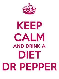 DRINK A DIET DR PEPPER. ;D  Got to LOVE a little Diet Dr. Pepper...
