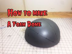 How do I make a foam dome? Making domes and foam half spheres is easy once you've seen it on video. Evil Ted Smith shows you a couple different ways!