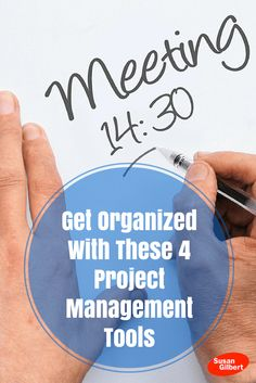 Run Your Business More Efficiently With These Project Management Tools SusanGilbert.com