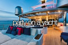 Party on a yacht.