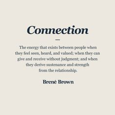 Image Caption: The energy that exists between people when they feel seen, heard, and valued; when they can give and receive without judgment; and when they derive sustenance and strength from the relationship. Value Quotes, Words Quotes, Wise Words, Sayings, Quotes About Value, Quotes About Respect, Respect Yourself Quotes, Guilt Quotes, Quotes Quotes
