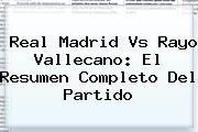 http://tecnoautos.com/wp-content/uploads/imagenes/tendencias/thumbs/real-madrid-vs-rayo-vallecano-el-resumen-completo-del-partido.jpg Real Madrid vs Rayo Vallecano. Real Madrid vs Rayo Vallecano: El resumen completo del partido, Enlaces, Imágenes, Videos y Tweets - http://tecnoautos.com/actualidad/real-madrid-vs-rayo-vallecano-real-madrid-vs-rayo-vallecano-el-resumen-completo-del-partido/