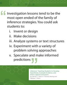 Inference: Teaching Students to Develop Hypotheses, Evaluate Evidence, and Draw Logical Conclusions (A Strategic Teacher PLC Guide) by Harvey F. Silver, Matthew J. Perini, Thomas Dewing