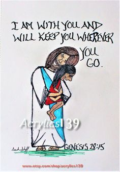 """Behold. I am with you and will keep you wherever you go, and will bring you back to this land; for I will not leave you until I have done what I have promised you."" Genesis 28:15 (Scripture doodle of encouragement)"