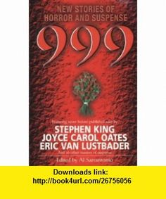999 Pb (9780340748619) Al Sarrantonio , ISBN-10: 0340748613  , ISBN-13: 978-0340748619 ,  , tutorials , pdf , ebook , torrent , downloads , rapidshare , filesonic , hotfile , megaupload , fileserve