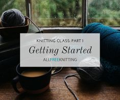 Learning how to do the knit stitch is where knitting really gets fun. In part three of this free online knitting class, you'll learn everything you need to know to do the knit stitch and will practice doing the garter stitch. Bind Off Knitting, Cast On Knitting, Bamboo Knitting Needles, Vogue Knitting, Easy Knitting, Loom Knitting, Knitting Patterns Free, Knitting Tutorials, Knitting Ideas