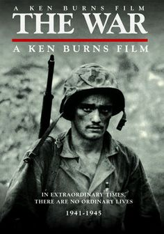"""The hubby and I are loving these movies.  I have always appreciated my patients, but this *really* puts things into perspective.    Ken Burns: The War (2007) A seven-part series brings World War II to life through the harrowing personal accounts of a handful of soldiers and others from """"typical"""" American towns, recreating visceral scenes of the battles at Omaha Beach, Guadalcanal, Okinawa and more."""
