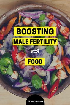 Naturally boost male fertility with food.