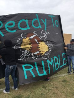Ready to Rumble Football run through banner Football Game Signs, Football Banner, Football Cheer, Football Spirit Signs, Football Posters, Sports Signs, School Football, Football Season, School Spirit Posters