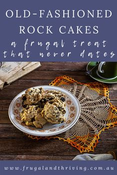 Rock cakes are old-fashioned frugal tea buns that are quick and easy to make as well as being frugal. Great with a cuppa for morning tea. #morningtea #frugalbaking #depressionerabaking Frugal Recipes, Healthy Recipes On A Budget, Frugal Meals, Budget Meals, Baking Recipes, Rock Cakes, Sifted Flour, Cheap Dinners, No Bake Cake