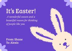 Customize the It's Easter Purple Bunny Card template and make it match your brand!