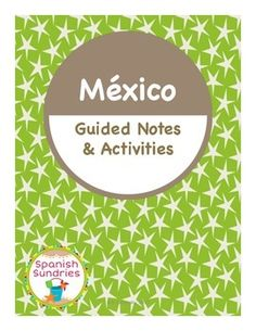 Complete culture lesson on Mexico for Spanish language students