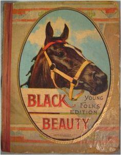 BLACK BEAUTY - Vintage 1902 Classic Storybook.