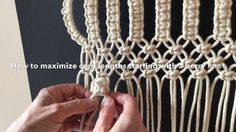 Macrame techniques - A trick on how to maximize cord lengths