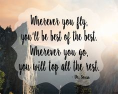 FREE PRINTABLE - Dr. Seuss quote, motivational mondays, good reads, graduation gift, class of 2017 graduate ideas