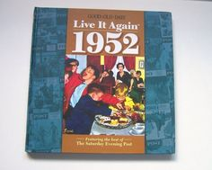 Live It Again 1952 Hardcover Book Saturday Evening Post Artwork American Life  $10.95