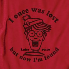 Gardenfire Classic Christian T-Shirt : Lost and Found (Waldo)