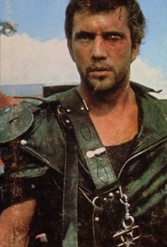 Mel Gibson // Mad Max